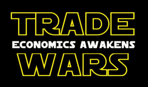 Trade Wars: Economics Awakens